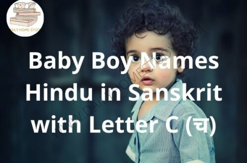 Baby Boy Names Hindu in Sanskrit with Letter C (च) | DailyHomeStudy